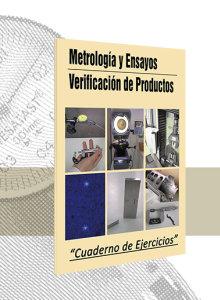 Metrología y ensayos / Verificación de productos (Ejercicios)