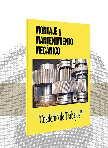 Montaje y Mantenimiento Mecánico (Trabajos)