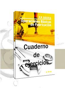 Operaciones Básicas de Fabricación (Ejercicios)