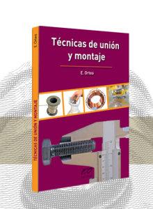Técnicas de unión y montaje