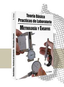 Metrología y ensayos. Teoría básica
