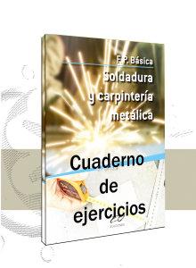 Soldadura y Carpintería Metálica (Ejercicios)
