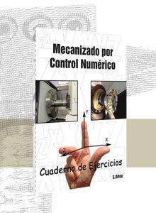 Mecanizado por Control Numérico (Ejercicios)