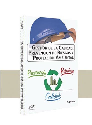 Gestión de la Calidad, Prevención de Riesgos y Protección Ambiental