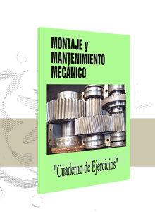 Montaje y Mantenimiento Mecánico (Ejercicios)